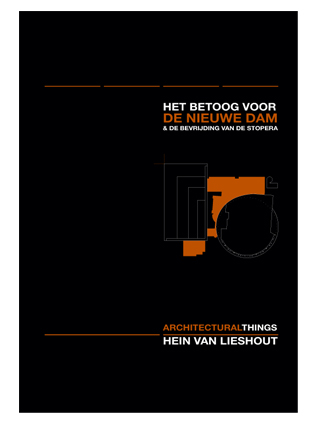 Hein van Lieshout - Architectural Things - New Dam of Amsterdam book cover